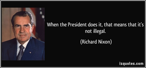 Quote-when-the-president-does-it-that-means-that-it-s-not-illegal-richard-nixon-136312